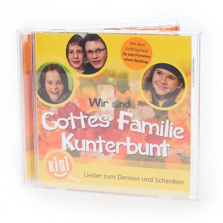 Wir sind Gottes Familie Kunterbunt – Lieder zum Denken und Schenken (CD)