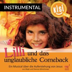 Lilli und das unglaubliche Comeback (Instrumental-CD)