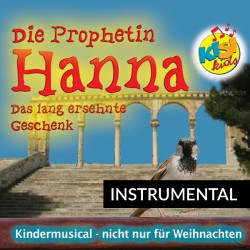 Die Prophetin Hanna (Instrumental-CD)
