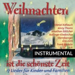 Weihnachten ist die schönste Zeit (Instrumental-CD)