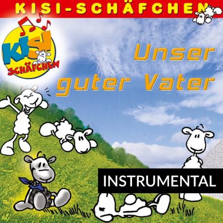 Unser guter Vater (Instrumental-CD)