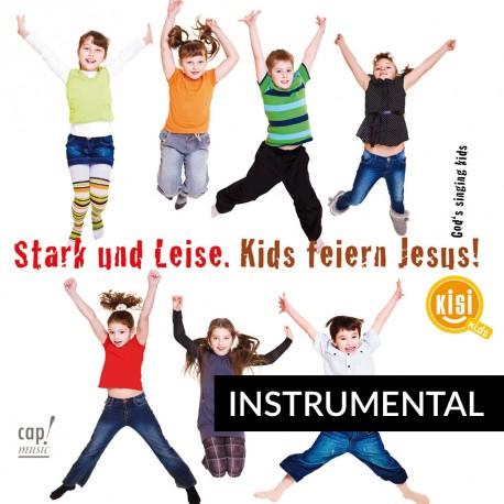 Stark und Leise (Instrumental-CD)