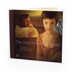 Der barmherzige Vater (CD)