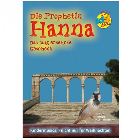 Die Prophetin Hanna (Liederheft)