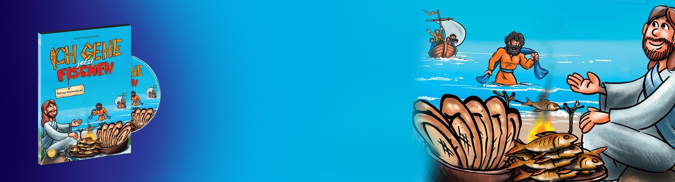 Ich gehe jetzt fischen  -  auf DVD#petrus-minimusical